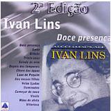 Ivan Lins - Doce Presença (CD) - Ivan Lins