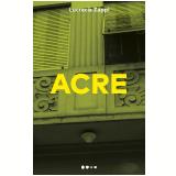 Acre  - Lucrecia Zappi