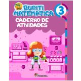 Buriti - Matemática - Caderno de Atividades - 3º Ano - Editora Moderna