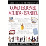 Como Escrever Melhor: Espanhol - Publifolha