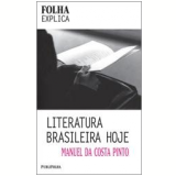 Literatura Brasileira Hoje - Manuel da Costa Pinto