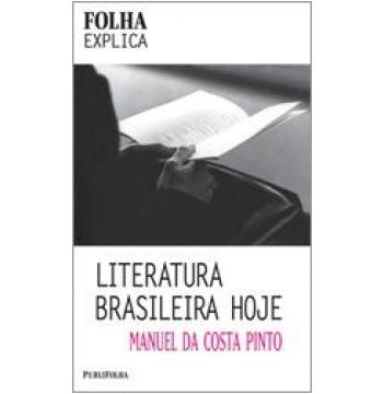 Literatura Brasileira Hoje