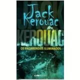 Os Vagabundos Iluminados (Pocket) - Jack Kerouac