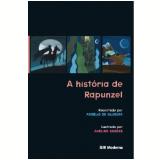 A História de Rapunzel - Avelino Guedes