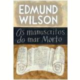 Os Manuscritos do Mar Morto (Edição de Bolso) - Edmund Wilson