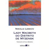 Lady Macbeth do Distrito de Mtzensk - Nikolai Leskov