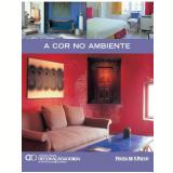 A Cor no Ambiente (Vol. 15) - Alexandra Dresne