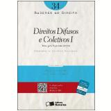 SABERES DO DIREITO 34 - DIREITOS DIFUSOS E COLETIVOS I: TEORIA GERAL DO PROCESSO COLETIVO - 1� edi��o (Ebook) - Fernando da Fonseca Gajardoni