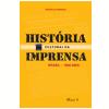 Hist�ria Cultural da Imprensa  (Ebook)
