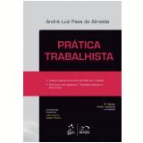 Prática Trabalhista - André Luiz Paes de Almeida