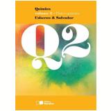 Quimica, Vol. 2 - Fisico-quimica - Ensino Médio - 2º Ano - Edgard Salvador