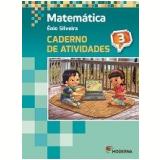 Matemática - 3º Ano - 4 ª Edição - Caderno De Exercícios - Enio Silveira