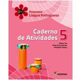 Português - 5º Ano - 2 ª Edição - Caderno De Exercícios - Débora Vaz, Elody Nunes Moraes E Rosânge