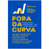 Fora da Curva - Pierre Moreau (Org.), Florian Bartunek, Giuliana Napolitano