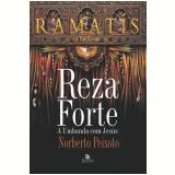 Reza Forte - A Umbanda Com Jesus - Norberto Peixoto