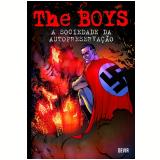 The Boys - A Sociedade da Autopreservação (Vol. 6) - Garth Ennis