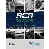 AEA - 30 Anos - Associação Brasileira De Engenharia Automotiva (instituição)