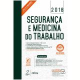 Segurança e Medicina do Trabalho - Editora Atlas