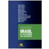 Brasil - O Futuro Que Queremos
