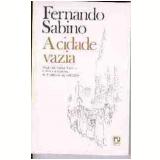 A Cidade Vazia - Fernando Sabino