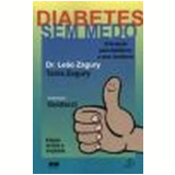 Diabetes sem Medo - Tania Zagury, Dr. Leão Zagury