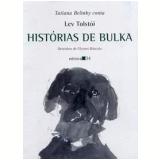 Histórias de Bulka - Liev Tolstói