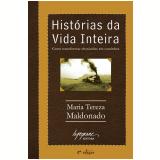 Histórias da Vida Inteira - Maria Tereza Maldonado