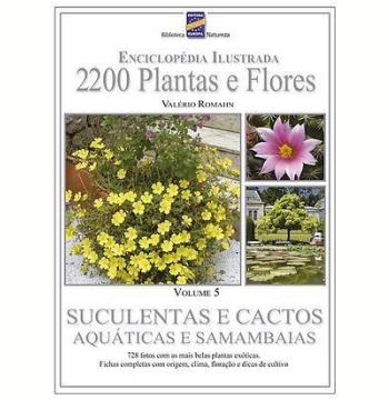 Suculentas e Cactos, Aquáticas e Samambaias (Vol.5)