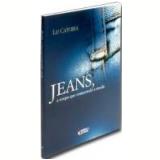 Jeans, a Roupa Que Transcende a Moda