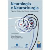Neurologia e Neurocirurgia - Eliova Zukerman, Reynaldo A. Brandt