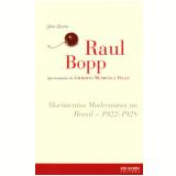 Movimentos Modernistas no Brasil: 1922-1928  - Raul Bopp