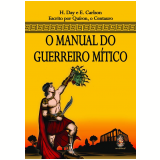 O Manual do Guerreiro Mítico