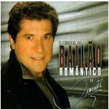Daniel - O Melhor Do Bailão Romântico (CD) - Daniel