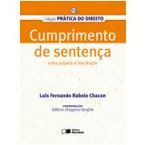 COL. PRÁTICA DO DIREITO 12 - CUMPRIMENTO DE SENTENÇA COISA JULGADA E LIQUIDAÇÃO - 1ª edição (Ebook) - Luis Fernando Rabelo Chacon