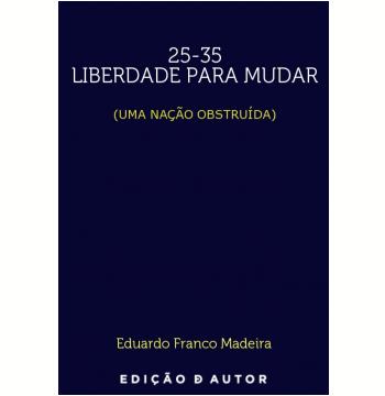 25-35 Liberdade para mudar (Uma Nação Obstruida) (Ebook)