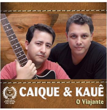 Caique & Kauê - O Viajante (CD)