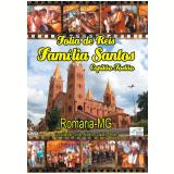 Capitão Tostão - Romaria - Mg - Folia De Reis - Família Santos (DVD) - Capitão Tostão - Romaria - Mg