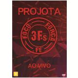 Projota - 3Fs Foco Força e Fé Ao Vivo (DVD) - Projota