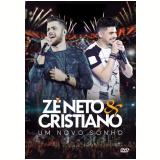 Zé Neto e Cristiano - Um Novo Sonho (DVD) - Zé Neto E Cristiano