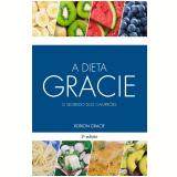 A Dieta Gracie - Rorion Gracie