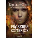 Prazeres Sombrios (Vol. 2) - Kresley Cole