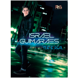 Israel Guimarães - Ele é Real (DVD) - Israel Guimarães
