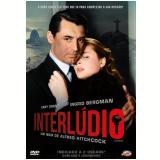 Interlúdio (DVD) - Alfred Hitchcock (Diretor)