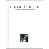 Pierre Verger - Diogenes Moura