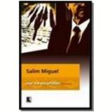 Nur na Escuridão - Salim Miguel