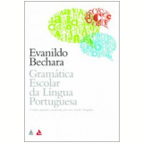 Gramática Escolar da Língua Portuguesa - Evanildo Bechara