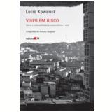 Viver em Risco - Lucio Kowarick