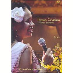 DVD - Teresa Cristina e Grupo Semente - Ao Vivo - O Mundo É Meu Lugar - Teresa Cristina, Grupo Semente - 7898324301919