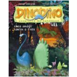 Dinodino - Cinco Amigos Contra o T-Rex - Stefano Bordiglioli, Federico Bertolucci