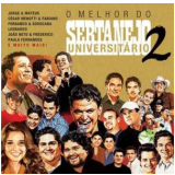 O Melhor do Sertanejo Universitário II (CD) - Diversos
